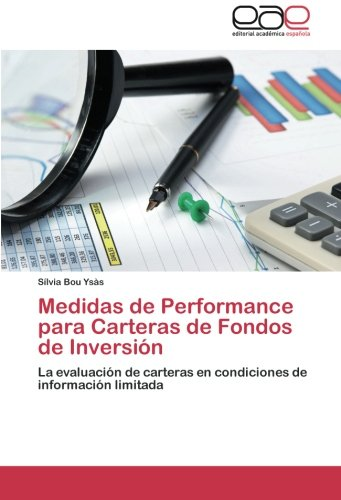 Medidas de Performance Para Carteras de Fondos de Inversion por Bou Ysas Silvia
