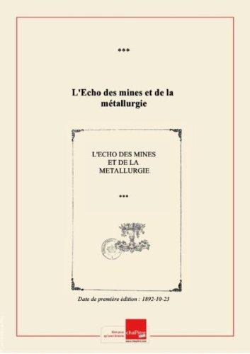 L'Echo des mines et de la métallurgie [édition 1892-10-23] par Collectif
