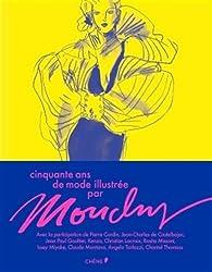 Cinquante ans de mode illustrée par Mouchy par  Mouchy