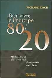 bien vivre le principe 80/20