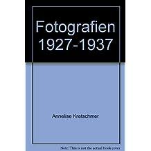 Fotografien 1927-1937 (Beruf: Fotografin)