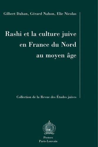 Rashi et la culture juive en France du nord au Moyen Âge