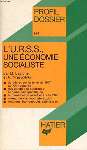 L'U.R.S.S, une économie socialiste
