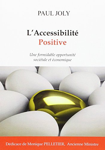L'accessibilit positive : Une formidable opportunit socitale et conomique