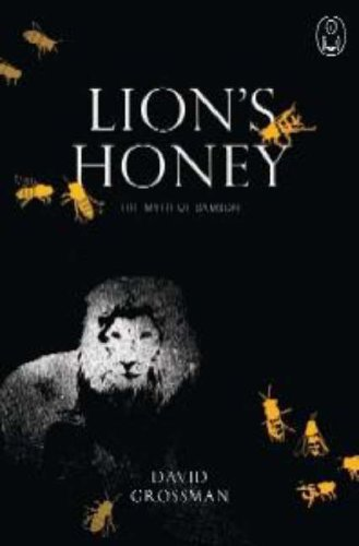 Lion's Honey: The Myth of Samson (Myths)
