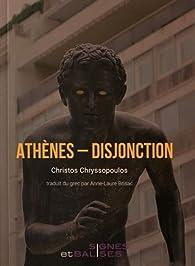 Athènes - Disjonction par Christos Chryssopoulos