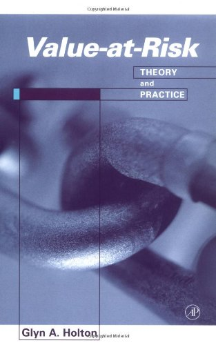 Value-At-Risk: Theory and Practice