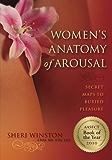 Women's Anatomy of Arousal: Secret Maps to Buried Pleasure (English Edition)