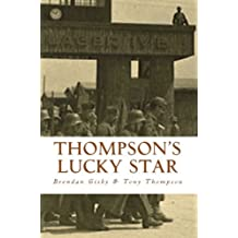 Thompson's Lucky Star: The Story of a Stalag Survivor