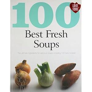 Soups (100 Best Recipes)