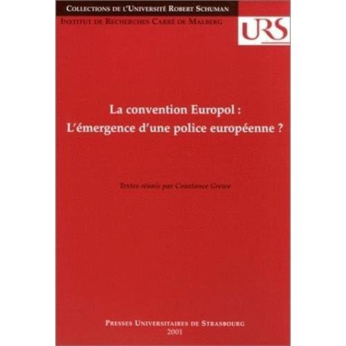 La convention Europol : L'émergence d'une police européenne ?