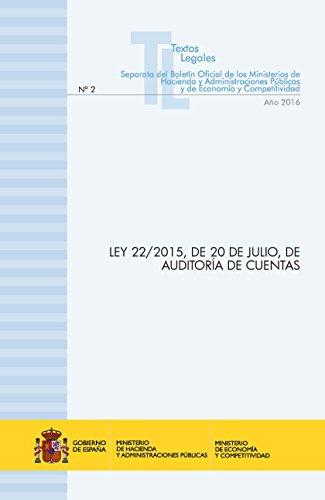 LEY 22/2015, de 20 de Julio, de auditoría de cuentas por Centro de Publicaciones