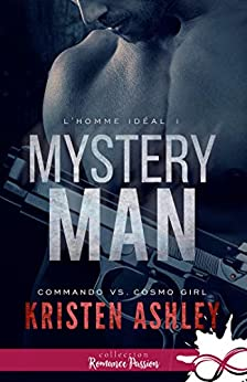 Mystery Man: L'homme idéal, T1 par [Ashley, Kristen]