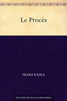 Le Procès par [Kafka, Franz]