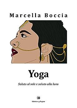 YOGA (Manuali e guide Vol. 2) di [Marcella Boccia]