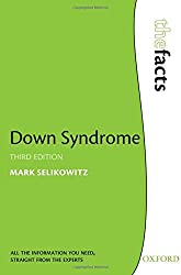 Down Syndrome (The Facts)