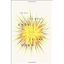The Day the World Ends: Poems by Ethan Coen (2012-04-03)