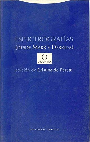 Espectrografías (desde Marx y Derrida) (Estructuras y Procesos. Filosofía)