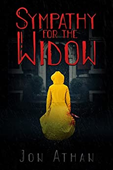 Sympathy for the Widow by [Athan, Jon]