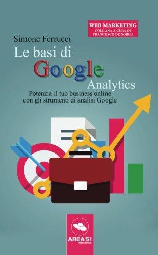 le-basi-di-google-analytics-potenzia-il-tuo-business-online-con-gli-strumenti-di-analisi-google