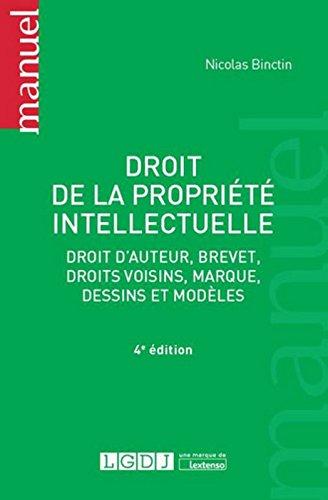 Droit de la propriété intellectuelle, 4ème Ed.