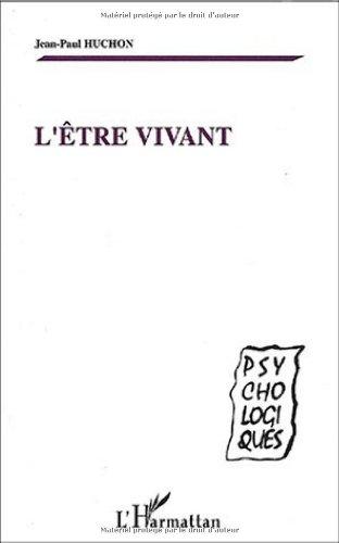 L'être vivant par Jean-Paul Huchon