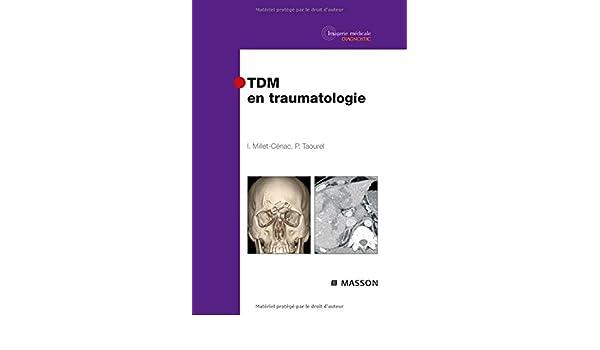 GRATUIT TÉLÉCHARGER TDM EN TRAUMATOLOGIE