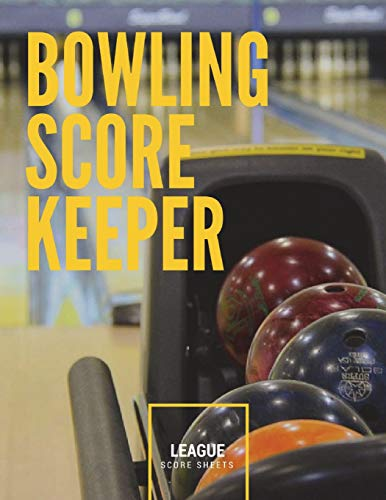 Bowling Score Keeper: 100 pages League Bowling Game Record Book, Score Sheet Tracker