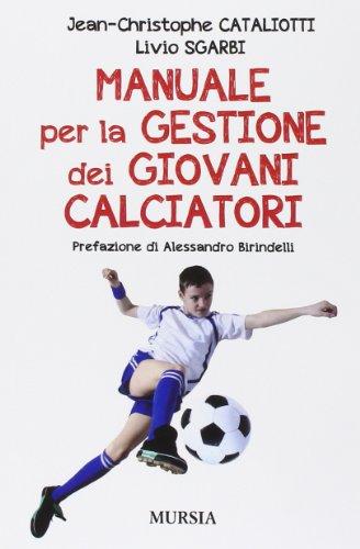 Manuale per la gestione dei giovani calciatori