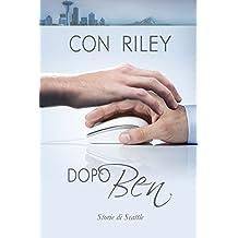 Dopo Ben (Storie di Seattle) (Italian Edition)