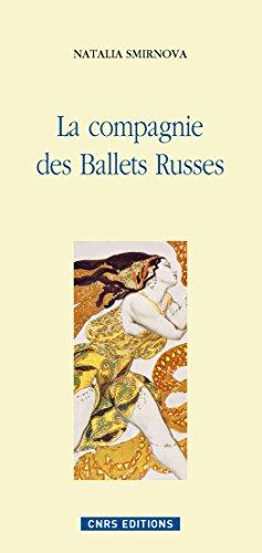 La compagnie des ballets russes (Histoire) par Natalia Smirnova