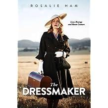 [(The Dressmaker)] [Author: Rosalie Ham] published on (June, 2016)