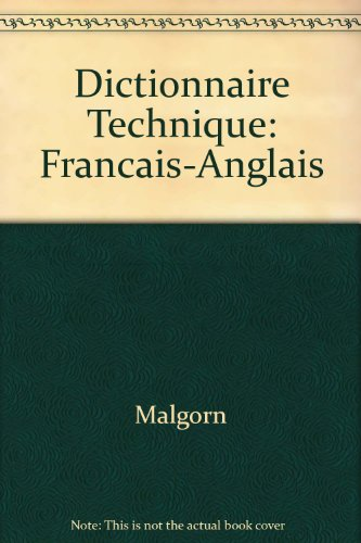 DICTIONNAIRE TECHNIQUE FRANCAIS ANGLAIS