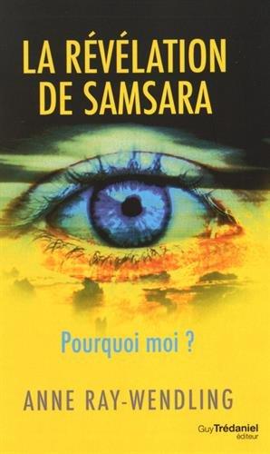 La révélation de Samsara par Anne Ray-Wendling