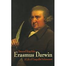 Erasmus Darwin: A Life of Unequalled Achievement