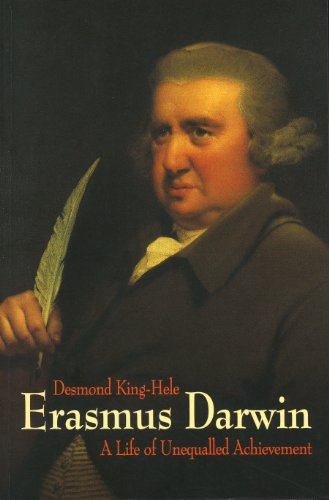 Erasmus Darwin: A Life of Unequalled Achievement by [King-Hele, Desmond]