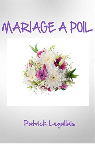 MARIAGE A POIL par Patrick Legallais