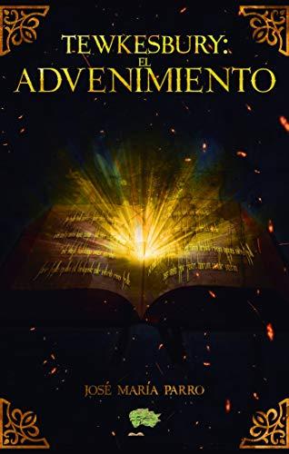 Tewkesbury: El advenimiento eBook: José Parro: Amazon.es: Tienda ...
