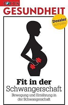 Fit in der Schwangerschaft: Bewegung und Ernährung in der Schwangerschaft