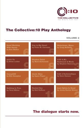 The Collective:10 Play Anthology, Volume 2: 12 original short plays by Robert Z Grant (2014-12-02)