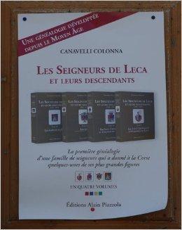 Les Seigneurs de Leca et Leur Descendants 4 Vol. de Canavelli Colonna ( 15 juillet 2012 )