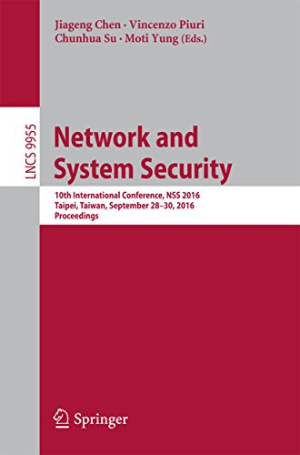 Network and System Security: 10th International Conference, NSS 2016, Taipei, Taiwan, September 28-30, 2016, Proceedings (Lecture Notes in Computer Science) Digital Network-security-system