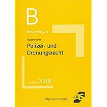 Basiswissen Polizei- und Ordnungsrecht