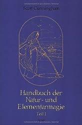 Handbuch der Natur- und Elementarmagie Teil 1