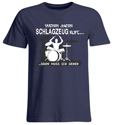Schlagzeug Shirt · Drummer · Geschenk für Schlagzeuger · Motiv: Wenn Mein Schlagzeug Ruft - Übergrößenshirt -5XL-Dunkel-Blau - Trommeln Dunklen T-shirt