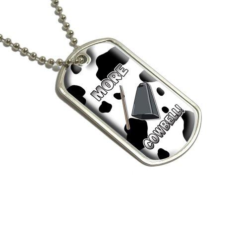 Mehr Cowbell–Musikinstrument Musik Funny Parodie Witz Marching Band Kuh Print Militärische Erkennungsmarke Gepäck Schlüsselanhänger