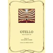 Otello - Libretto d'opera (Italian Edition)