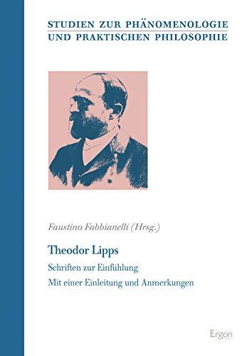 Theodor Lipps: Schriften zur Einfühlung (Studien zur ...