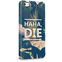 Haha, Die Tumblr Tropical Leaves Hard Plastic Protective Snap On Case Cover For Apple iPhone 5 , iPhone 5s , iPhone