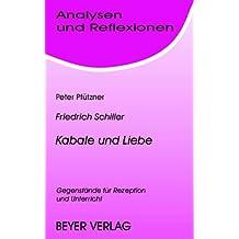 Analysen und Reflexionen, Bd.44, Friedrich von Schiller 'Kabale und Liebe'